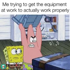 Now I just throw it in the broken cabinet & email the equipment team