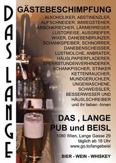 Das LANGE, Pub und Beisl  www.daslange.at  Plakat 2009 Salt, Food, Name Calling, Know It All, Beer, Poster, Essen, Yemek, Eten