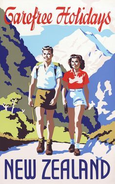 Carefree Holidays. New Zealand. Vintage New Zealand travel poster, circa 1930s. A young man and a woman hike in the mountains of New Zealand.