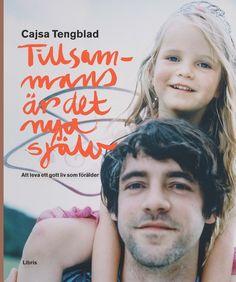 Omslagsbild, Tillsammans är det nya själv, Cajsa Tengblad