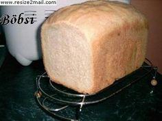 Gépi/Egyszerű Fehér kenyér -  Böbsi konyhája Dairy, Bread, Cheese, Food, Eten, Bakeries, Meals, Breads, Diet