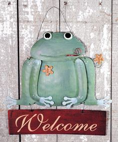 Take a look at this Frog 'Welcome' Sign by Pearson's Simply Primitives on #zulily today!