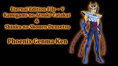 Saint Seiya Eternal Edition File V ~ Shinku no shōnen densetsu ~ Phoenix...