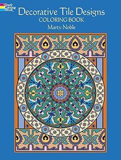 Decorative Tile Designs Coloring Book (Dover Design Coloring Books) Marty Noble, http://www.amazon.co.jp/dp/048645195X/ref=cm_sw_r_pi_dp_aTJkwb1X31WAX