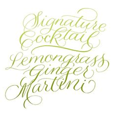 Wedding drink calligraphy || Calligraphy by Linda Yoshida Hand Lettering, Bloom, Calligraphy, Letters, Drink, Wedding, Valentines Day Weddings, Lettering, Beverage