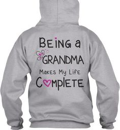 Being a Grandma Makes My Life Complete T-Shirt  This fun Tshirt makes a great gift for any Grandma.  Grandma Shirt to show you love of being a Grandma. Tee Sizes S-3XL Hoodies Sizes S-5XL  Please see Color Chart and Size Chart Located in the photos Vist our shop for matching Coffee Mugs and Necklaces https://www.etsy.com/shop/CaliKays  -------------------------------------------------------    Grandma Tee, Grandma T-Shirt, Tops for Grandma, Grandma Hoodie…