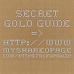 Secret Gold Guide => http://www.mysharedpage.com/http679cfgpm02p95r7nlx6bydqucchopclickbanknettidinulcic