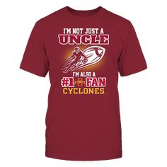 Iowa State Cyclones - Not Just An Uncle T-Shirt, Iowa State Cyclones Official Apparel - this licensed gear is the perfect clothing for fans. Makes a fun gift!  The Iowa State Cyclones Collection, OFFICIAL MERCHANDISE  Available Products:          Gildan Unisex T-Shirt - $24.95 District Men's Premium T-Shirt - $27.95 Gildan Unisex Pullover Hoodie - $44.95 Gildan Long-Sleeve T-Shirt - $33.95 Gildan Fleece Crew - $39.95       . Buy now => http://nimbleinity.com/DOEf