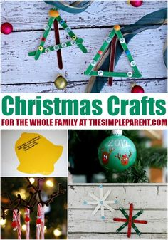 These easy Christmas crafts will keep the entire busy making memories together this holiday season!