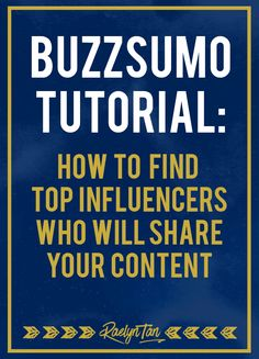 Buzzsumo Tutorial: How to find top influencers who will share your content, find the most shared articles for any keyword or website. #buzzsumo #tutorial #influencers