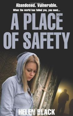 A Place of Safety - Helen Black. When the world has failed you, you need a place of safety. Hard-hitting crime from the author of Damaged Goods. The rape of a young asylum seeker plunges family care lawyer Lilly Valentine into the toughest case of her life. 14-year-old Anna lives in Hounds Place, a hostel in Bedfordshire for youngsters seeking refuge from the atrocities being carried out in their homelands. A chance meeting with three public schoolboys ends in her being horrifically assaulted