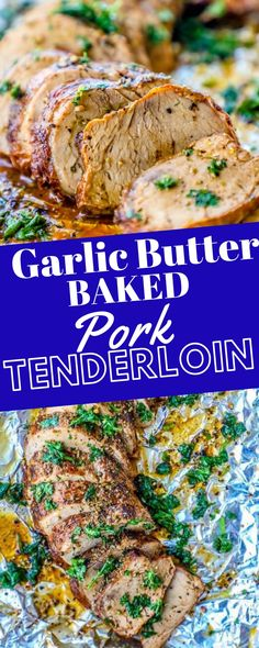 The Best Baked Garlic Pork Tenderloin Recipe Ever - This is the Best Baked Garlic Pork Tenderloin recipe ever. so easy, delicious, and bursting with Italian garlic butter flavors the whole family loves! Garlic Pork Tenderloin Recipe, Roasted Pork Tenderloins, Chops Recipe, Pork Roast, Pork Tenderloin Recipes Crockpot, Baked Pork Loin, Tenderloin Pork, Pork Chops, Baked Garlic