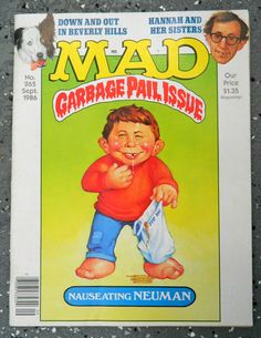 Mad Magazine No. 265 September 1986 Garbage Pail by DeadOldLady, $9.00 I have original oil paintings available on my ebay! check them out! treat yourself for the holidays! happy bidding! http://www.ebay.com/itm/301050066155 thank you Richard Williams