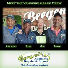 Meet the Vanderbjilpark Crew. Dedicated team focussed on getting the job done and returning your appliance with no unnecessary delays.  #wekeepthemworking #bergensappliances #appliancerepairs #dishwashers #stoves #washingmachines #tumbledriers #freezers #vacuumcleaner #wefixappliances #teamwork #southafrica #vanderbijlpark  Follow us on Instagram and Pinterest Contact:  076 960 6467 Email:  vanderbijl@bergens.co.za