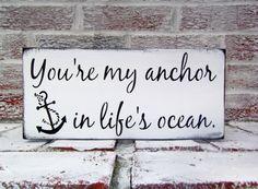 "Nautical wedding sign ""You're my anchor in life's ocean"" beach theme, boat wedding, seaside destination wedding"