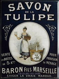 Vintage soap ad | Savon La Tulipe.