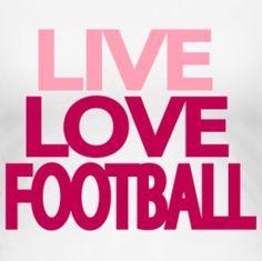 Live Love Football ~ Washington Redskins