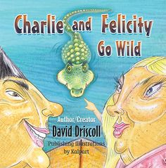 """Go Fish! """"Charlie and Felicity Go Wild"""" in Imaginative New Children's Book from Author David Driscoll  http://www.prweb.com/releases/2014/03/prweb11626919.htm"""
