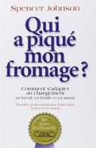 Qui a pique mon fromage (French Edition) by Spencer 100 Books To Read, Good Books, Book Review Blogs, Reference Book, Download, Free Ebooks, Spencer, Amazon Fr, Conte