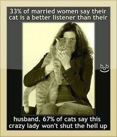 20 Hilarious Cat Lady Memes You Would Totally Love - World's largest collection of cat memes and other animals Funny Cat Memes, Funny Cats, Funny Animals, Hilarious, Funny Quotes, Cat Quotes, Fun Funny, Crazy Cat Lady, Crazy Cats