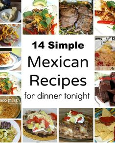 14 Easy Mexican Recipes for a Quick Dinner