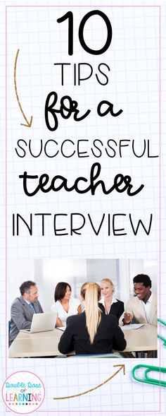 10 Tips for a Successful Teacher Interview Your teacher interview questions are answered! 10 tips to help you get that teacher job you want! Tips for before, during and after the interview! You got this! Teacher Interview Questions, Teaching Interview, Teacher Interviews, Interview Answers, Teaching Jobs, Student Teaching, Interview Tips For Teachers, Jobs For Teachers, First Year Teachers