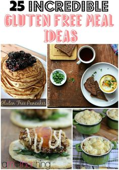 25 Incredible Gluten Free Meal Ideas