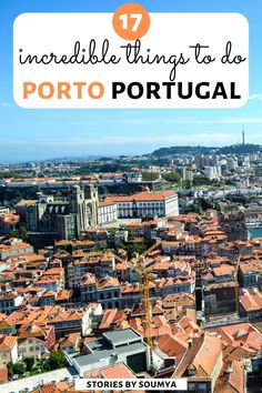 Here are 17 best things to do in Porto Portugal A walk on the Porto bridge the best azulejo spots art food Porto photography tips and more things to do on a Porto city trip The perfect Porto travel bucket list And a seriously helpful Porto travel guide Portugal Travel Guide, Europe Travel Guide, Spain Travel, Backpacking Europe, Road Trip Europe, Visit Portugal, Spain And Portugal, Europe Destinations, Cool Places To Visit