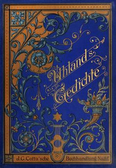oldbookillustrations:  Front cover from Gedichte (Poems), by Ludwig Uhland, Stuttgart, circa 1845 (?).  (Source: archive.org)