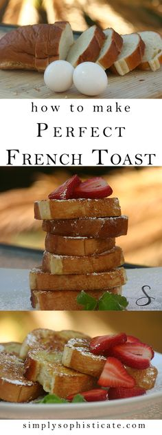 How To Make Perfect French Toast(Cinnamon Butter For Pancakes) Perfect French Toast, Make French Toast, Simple French Toast Recipe, French Toast Recipes, Stuffed French Toast, French Toast Batter, Homemade French Toast, What's For Breakfast, Breakfast Dishes