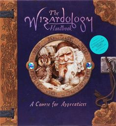 The Wizardology Handbook: A Course for Apprentices (Ologies)