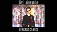Greyson Chance - Thrilla in Manila. Greyson chance grew up and now sounds eerily like Sam Smith.