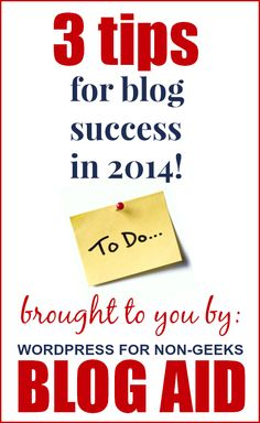 3 actions items to take your blog to the next level in 2014! | www.blogaid.net