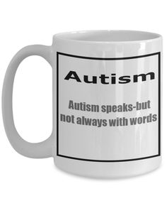 •https://www.gearbubble.com/autismspeaks  Support autism awareness  15 oz cup  for the range of cups go to https://au.pinterest.com/rmarkovics/autism-awareness-products/