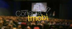 ConectaImobi: o maior evento de marketing do mercado imobiliário.