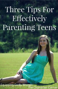 You can't parent teens the same way you parent little ones and you shouldn't try. These three tips for parenting teens will show you what to do instead.