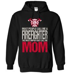 Firefighter MOM - Mother Day T-Shirts & Hoodies