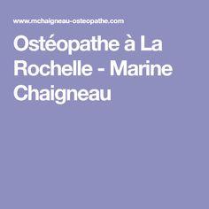 Ostéopathe à La Rochelle - Marine Chaigneau
