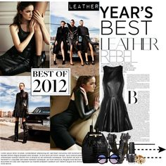 """Best Trend of 2012...Leather"" by stylejournals on Polyvore"