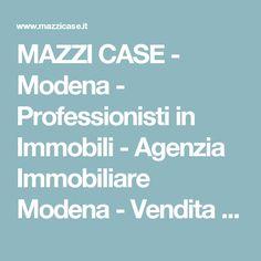 MAZZI CASE - Modena - Professionisti in Immobili - Agenzia Immobiliare Modena - Vendita appartamenti Modena