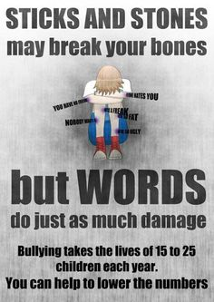 Physical bullying is very bad, but verbal abuse can be the just as worse. Some words can be so hurtful to some children that those words can take their lives. All bullying ruins children's childhoods, as much as the bullies don't think so, it does. Stop Bullying Now, Anti Bullying, Verbal Bullying, Bullying Quotes, Bullying Posters, Bullying Lessons, Shane Koyczan, No More Drama, Thoughts