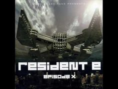 RESIDENT E 10 (X) [FULL ALBUM 135:07 MIN] 2003 HD HQ HIGH QUALITY - YouTube