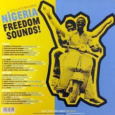 Nigeria Freedom Sounds! Popular Music & The Birth Of Independent Nigeria 1960-63 double vinyl LP compilation.Calypso, Apala, Highlife, Mambo & Juju LP Vinyl