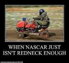 When NASCAR just isn't redneck enough Farm Humor, Get Off My Lawn, Tractor Pulling, Car Memes, Funny Memes, Country Quotes, Country Life, I Love To Laugh, Go Kart