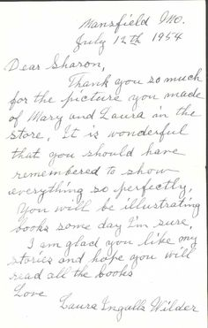 "Letter to Laura Ingalls Wilder to ""Sharon"", a child who sent her a drawing in 1954. Sharon grew up to be an artist."