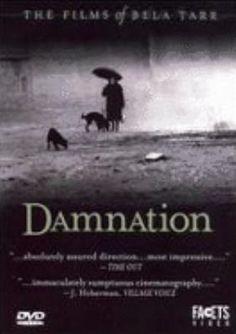 Bela Tarr's Damnation