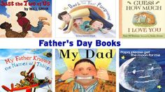 Father's Day Book List--Let your child celebrate Dad by sharing one of these sweet books with him.