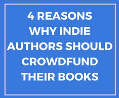 Indie authors should crowdfund their books if they want to test their concept, expand and engage their audience, fund their book, and most importantly, offer their readers something unique. Authors, Crowd, Indie, Concept, Unique, Books, Libros, Book, Book Illustrations