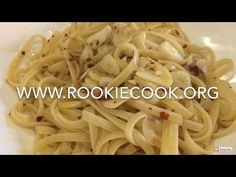 Linguine with Oil, Garlic and Chilli - Rookie Cook