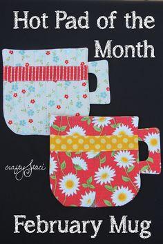 February Hot Pad of the Month - Mug - Crafty Staci